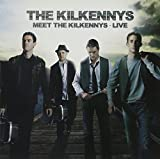 the Kilkennys: Meet the Kilkennys - Live (Audio CD)