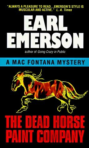 The Dead Horse Paint Company by Earl W. Emerson (1998-04-01)