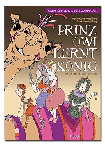 prinz-owi-lernt-knig-musical-fr-8-bis-13-jhrige-gesamtausgabe
