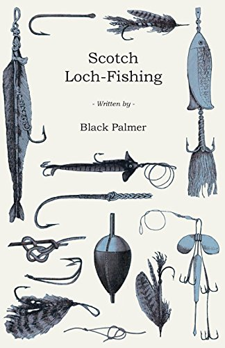Scotch Loch-Fishing (English Edition)