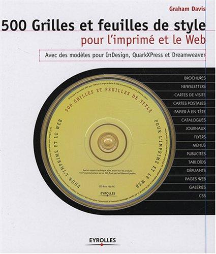 500 Grilles et feuilles de style pour l'imprimé et le Web (1Cédérom)