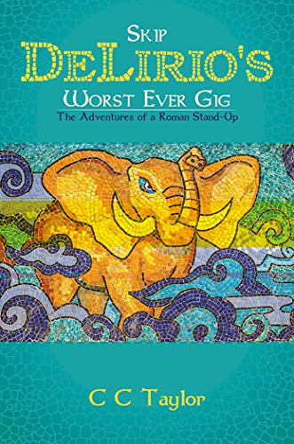 Skip DeLirios Worst Ever Gig (English Edition) eBook: Taylor, C C ...