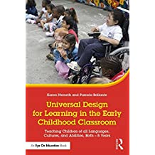 Universal Design for Learning in the Classroom: Teaching Children of All Languages, Cultures and Abilities, Birth - 8 Years