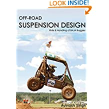 OFF-ROAD SUSPENSION DESIGN: Ride and Handling of BAJA Buggies (Off Road Suspension Design Book 1)