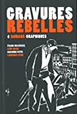 "Afficher ""Gravures rebelles"""