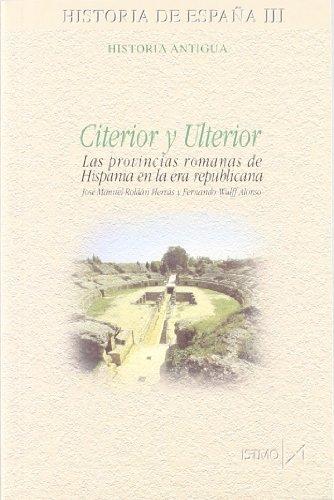 Citerior y Ulterior (Fundamentos) por José Manuel Roldán Hervás