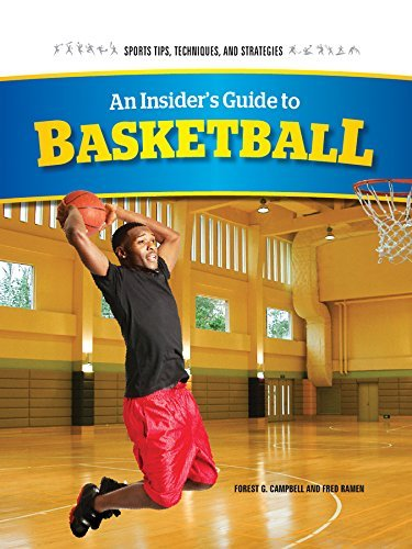 An Insider's Guide to Basketball (Sports Tips, Techniques, and Strategies) by Forest G Campbell (2014-08-06) par Forest G Campbell
