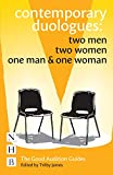 Contemporary Duologues Collection: Two Men | Two Women | One Man & One Woman