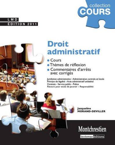 Droit administratif : Cours, thmes de rflexion, commentaires d'arrts avec corrigs