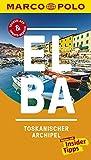 MARCO POLO Reiseführer Elba, Toskanischer Archipel: Reisen mit Insider-Tipps. Inklusive kostenloser Touren-App & Update-Service -
