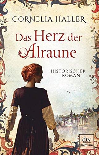 Das Herz der Alraune von Cornelia Haller