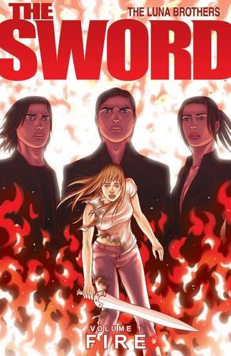 The Sword Volume 1: Fire (Sword (Image Comics))