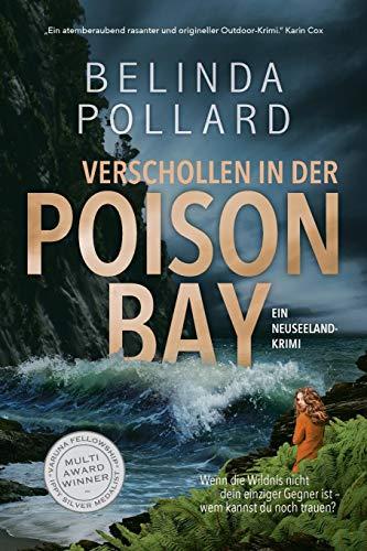 Buchseite und Rezensionen zu 'Verschollen in der Poison Bay: Ein Neuseeland-Krimi (Wild Crimes, Band 1)' von Belinda Pollard