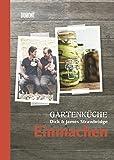 Gartenküche Dick & James Strawbridge. Band 3. Einmachen