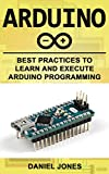 #8: Arduino: Best Practices to Learn and Execute Arduino Programming