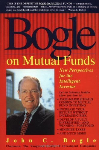 Bogle on Mutual Funds: New Perspectives for the Intelligent Investor by John Bogle (1994-10-04)