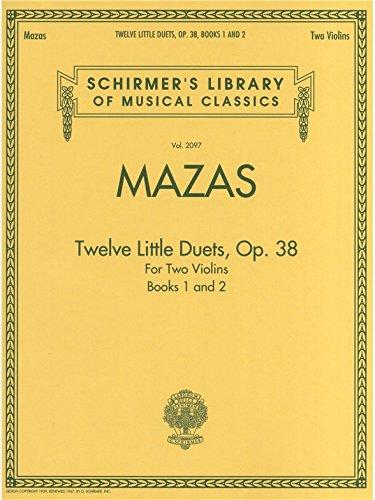 Mazas - Twelve Little Duets for Two Violins, Op. 38, Books 1 & 2