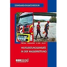 Standard-Einsatz-Regeln: Hilfeleistungseinsatz in der Wasserrettung