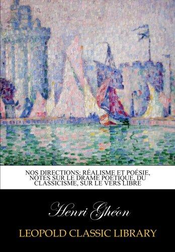 Nos directions; réalisme et poésie, notes sur le...