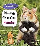 Hamster, Ich sorge für...: Haustierratgeber