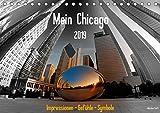 Mein Chicago. Impressionen - Gefühle - Symbole (Tischkalender 2019 DIN A5 quer): Ganz persönliche Eindrücke von Chicago (Monatskalender, 14 Seiten ) (CALVENDO Orte)