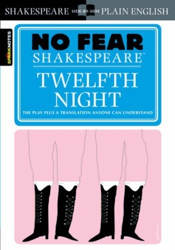 Twelfth Night (No Fear Shakespeare) by William Shakespeare, edited by SparkNotes Published by SparkNotes (2003)