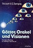 Götter, Orakel und Visionen. Die Zukunftsschau im Altertum und heute by Robert K. G. Temple (1985-07-05) - Robert K. G. Temple