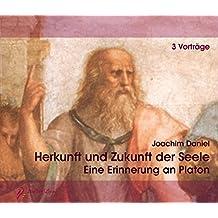 Herkunft und Zukunft der Seele, 3 Audio-CDs