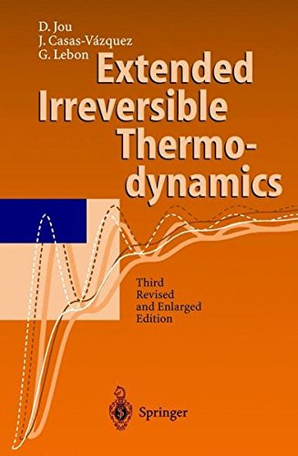 Extended irreversible thermodynamics. 3rd edition