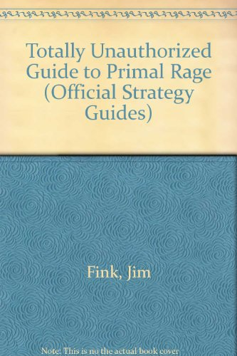 Totally Unauthorized Primal Rage
