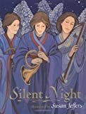 Silent Night by Susan Jeffers (2003-09-22)