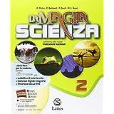La magia della scienza. Con e-book. Con espansione online. Con DVD. Per la Scuola media: 2