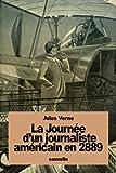 Telecharger Livres La Journee d un journaliste americain en 2889 (PDF,EPUB,MOBI) gratuits en Francaise