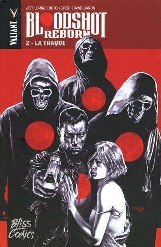 Bloodshot Reborn T02 La traque par Jeff Lemire