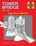 Tower Bridge London: Operations Manual (1894 to Date)