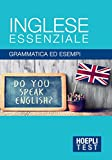 eBook Gratis da Scaricare Inglese essenziale Grammatica ed esempi (PDF,EPUB,MOBI) Online Italiano