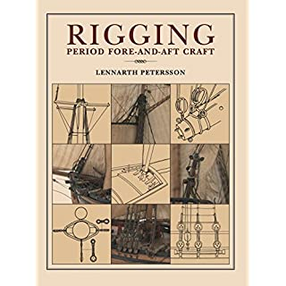 Rigging Period: Fore-and-Aft Craft (English Edition)