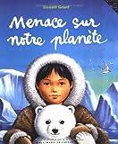 """Afficher """"Menace sur notre planète"""""""