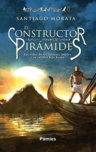 El constructor de pirámides por Santiago Morata