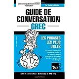 Guide de conversation Français-Grec et vocabulaire thématique de 3000 mots