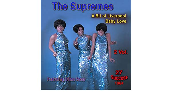 A Bit of Liverpool - Baby Love by The Supremes on Amazon Music - Amazon.co.uk