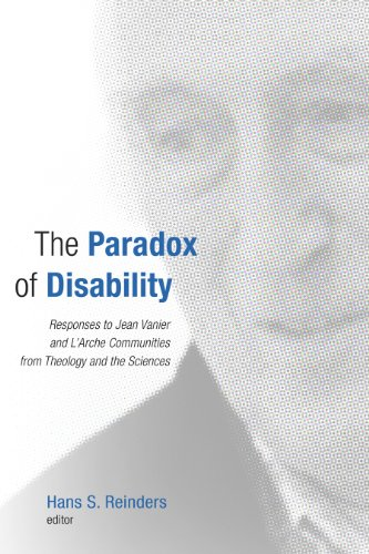 E-Book Box: The Paradox of Disability: Responses to Jean Vanier and L'Arche Communities from Theology and the Sciences