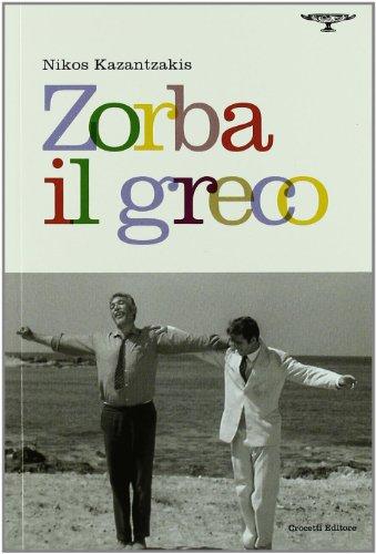 Zorba il greco di Nikos Kazantzakis