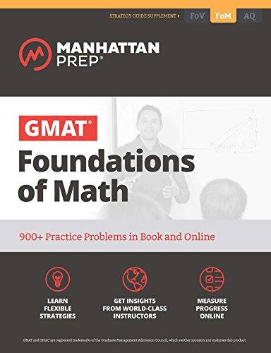 GMAT Foundations of Math: 900+ Practice Problems in Book and Online (Manhattan Prep GMAT Strategy Guides) (English Edition)