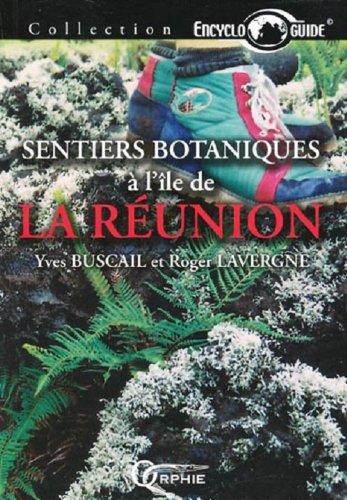 Sentiers botaniques de la Réunion