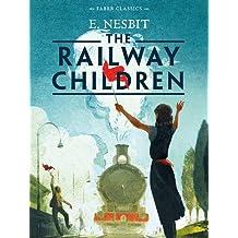 The Railway Children (Faber Children's Classics)