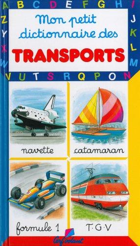 Mon petit dictionnaire des transports