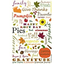 The Happy Rosy Day Book, Give Thanks: A Keepsake Gratitude Journal