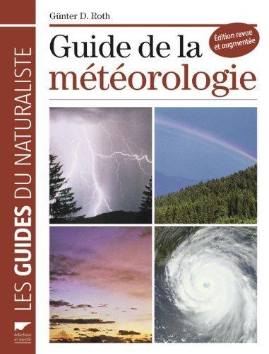 Guide de la mtorologie de Roth. Gnter D. (2010) Broch