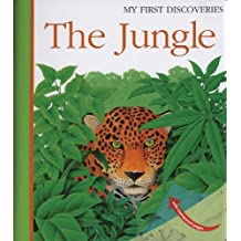 The Jungle (My First Discoveries)